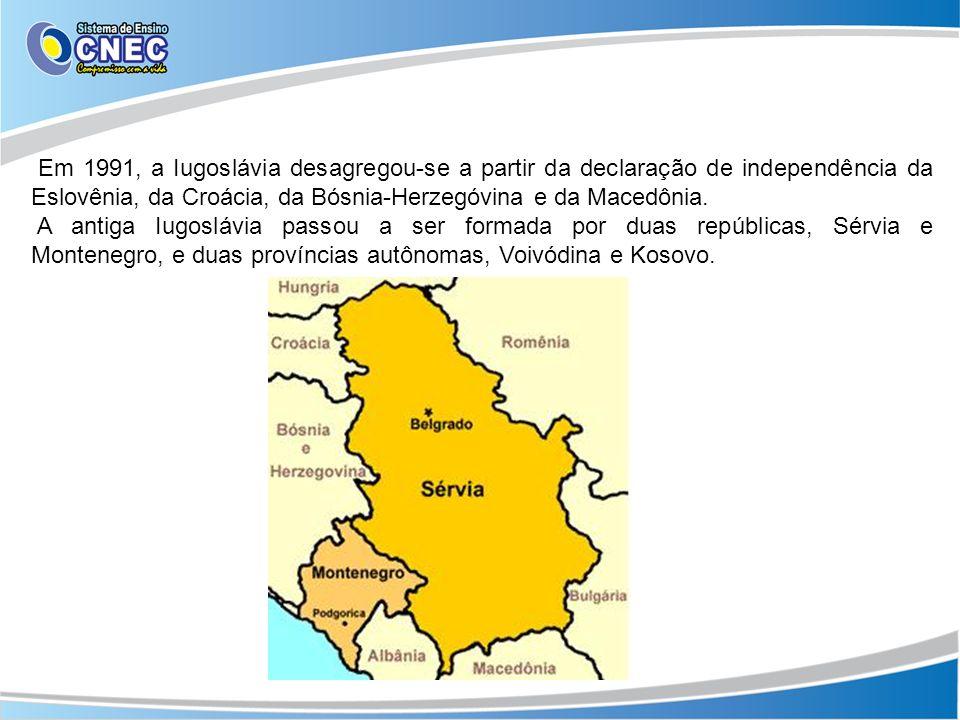 Em 1991, a Iugoslávia desagregou-se a partir da declaração de independência da Eslovênia, da Croácia, da Bósnia-Herzegóvina e da Macedônia. A antiga I