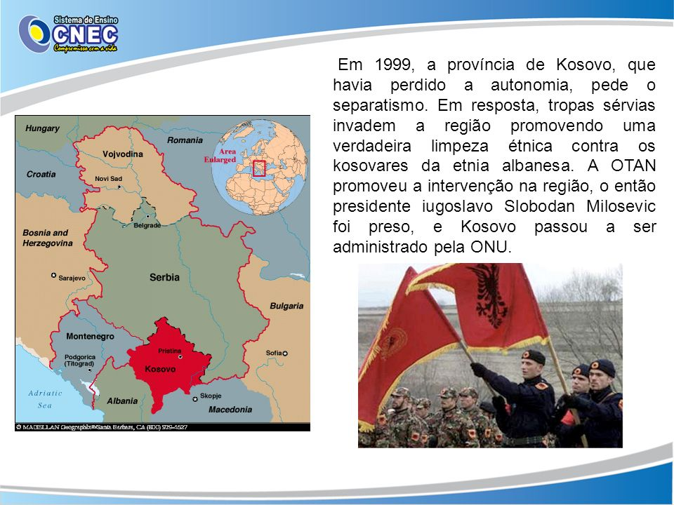 Em 1999, a província de Kosovo, que havia perdido a autonomia, pede o separatismo. Em resposta, tropas sérvias invadem a região promovendo uma verdade