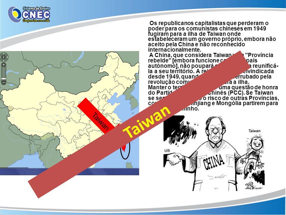 Os republicanos capitalistas que perderam o poder para os comunistas chineses em 1949 fugiram para a ilha de Taiwan onde estabeleceram um governo próp