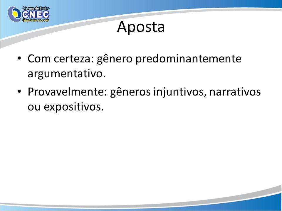 Os verbos são empregados no presente do indicativo,na 1ª ou 3ª pessoa.