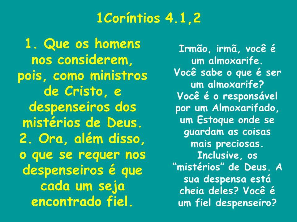 1Coríntios 4.1,2 1.