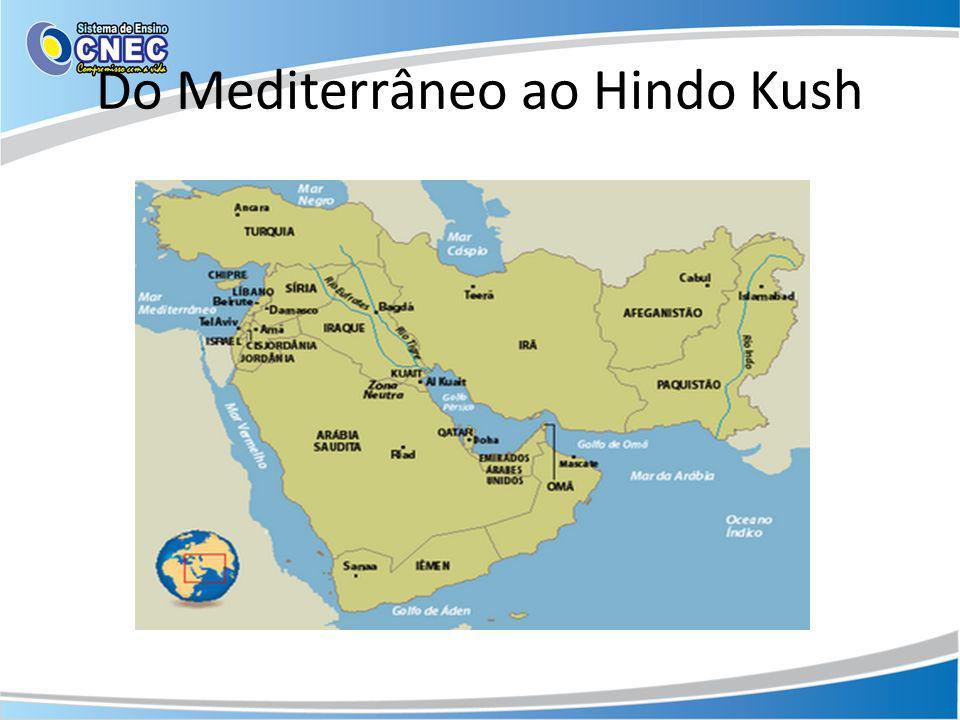 Do Mediterrâneo ao Hindo Kush