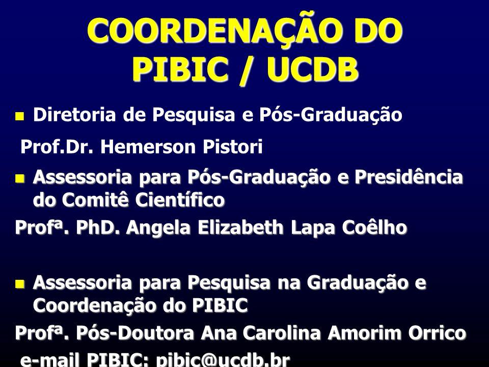 Diretoria de Pesquisa e Pós-Graduação Prof.Dr. Hemerson Pistori Assessoria para Pós-Graduação e Presidência do Comitê Científico Assessoria para Pós-G