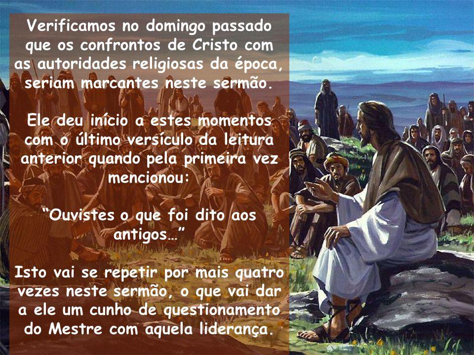 Verificamos no domingo passado que os confrontos de Cristo com as autoridades religiosas da época, seriam marcantes neste sermão. Ele deu início a est