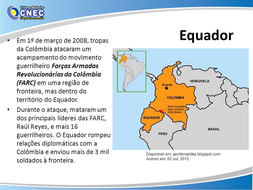 Equador Em 1º de março de 2008, tropas da Colômbia atacaram um acampamento do movimento guerrilheiro Forças Armadas Revolucionárias da Colômbia (FARC)