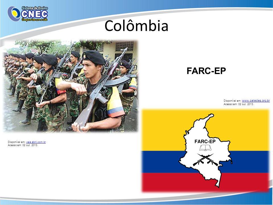 Colômbia Disponível em: veja.abril.com.brveja.abril.com.br Acesso em: 02 out. 2013. Disponível em: www.geledes.org.br www.geledes.org.br Acesso em: 02