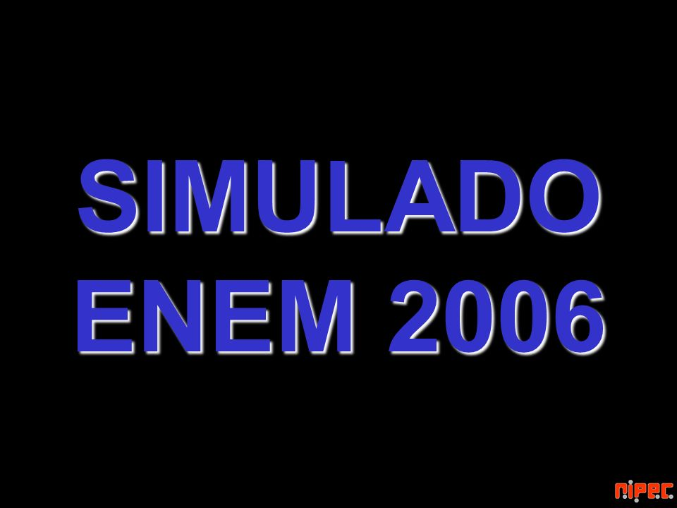 SIMULADO ENEM 2006