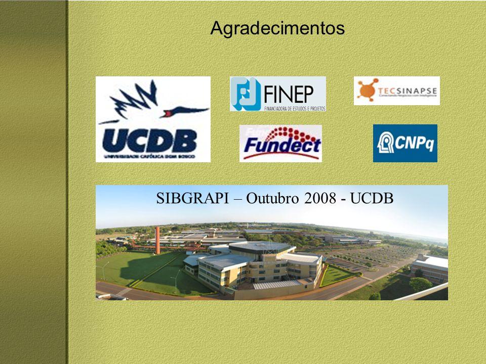 Agradecimentos SIBGRAPI – Outubro 2008 - UCDB