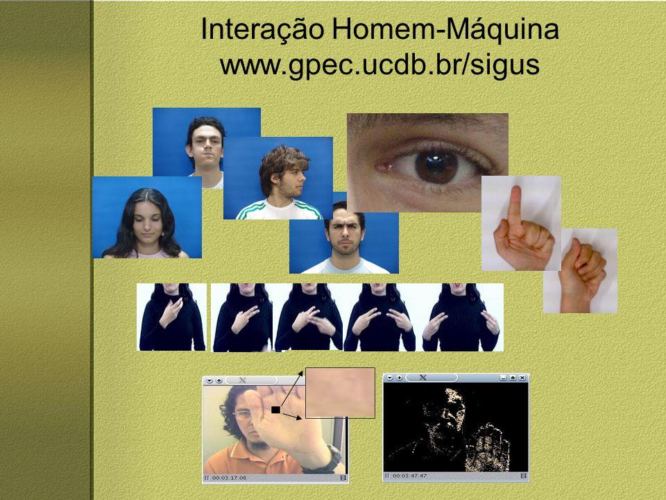 Interação Homem-Máquina www.gpec.ucdb.br/sigus