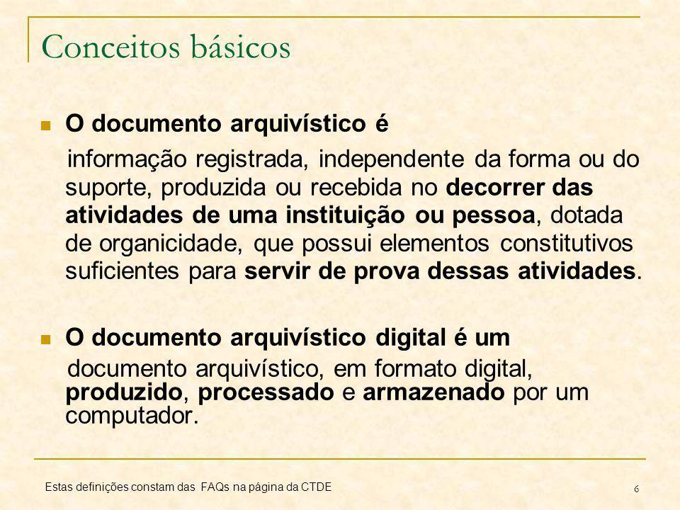17 Carta para a Preservação do Patrimônio Arquivístico Digital Por que uma carta de preservação dos documentos arquivísticos digitais.