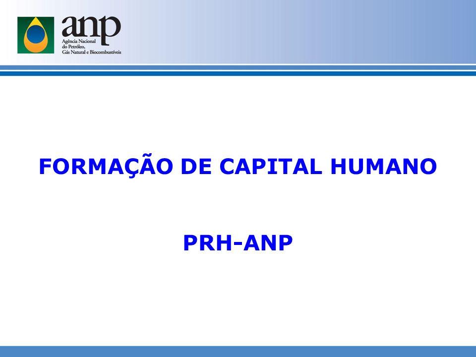 FORMAÇÃO DE CAPITAL HUMANO PRH-ANP