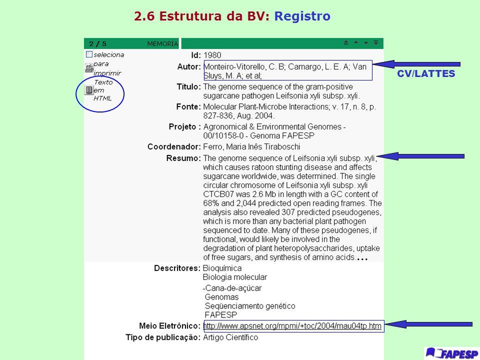 2.6 Estrutura da BV: Registro... CV/LATTES