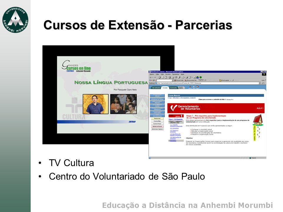 Educação a Distância na Anhembi Morumbi Cursos de Extensão - Parcerias TV Cultura Centro do Voluntariado de São Paulo