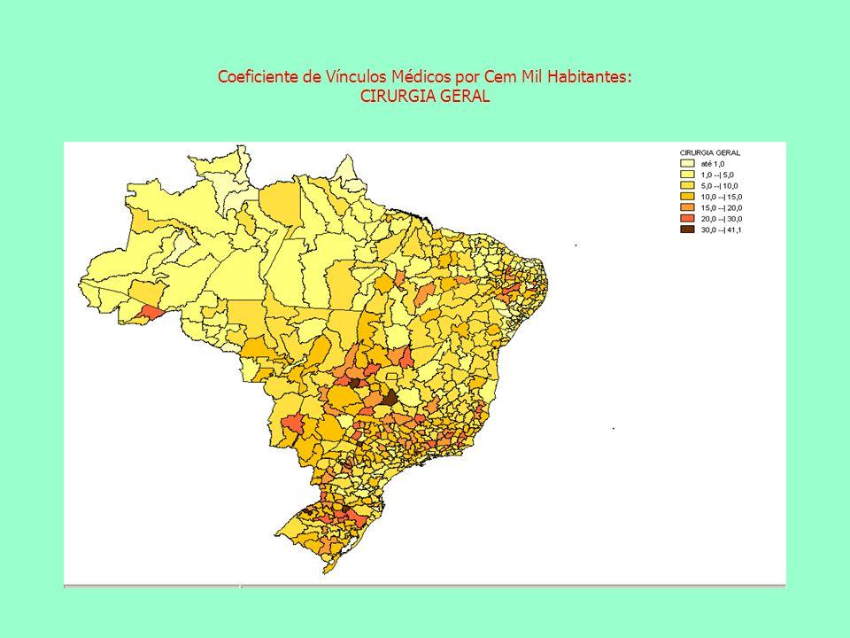 Coeficiente de Vínculos Médicos por Cem Mil Habitantes: CIRURGIA GERAL Coeficiente de Vínculos Médicos por Cem Mil Habitantes: CLÍNICA GERAL