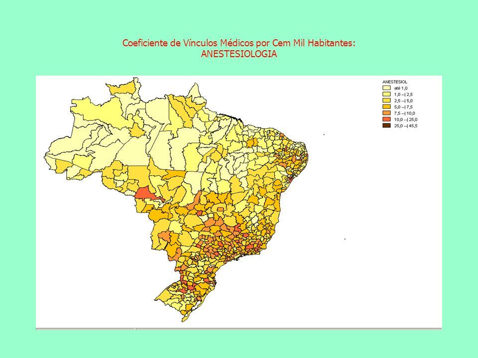 Coeficiente de Vínculos Médicos por Cem Mil Habitantes: ANESTESIOLOGIA Coeficiente de Vínculos Médicos por Cem Mil Habitantes: CIRURGIA GERAL