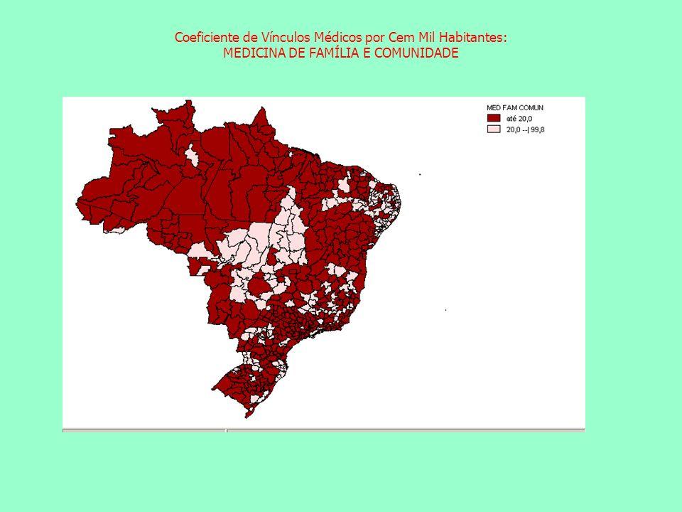 Coeficiente de Vínculos Médicos por Cem Mil Habitantes: MEDICINA DE FAMÍLIA E COMUNIDADE Coeficiente de Vínculos Médicos por Cem Mil Habitantes: ACUPUNTURA