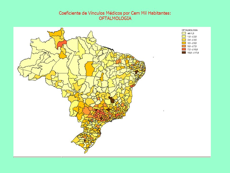 Coeficiente de Vínculos Médicos por Cem Mil Habitantes: OFTALMOLOGIA Coeficiente de Vínculos Médicos por Cem Mil Habitantes: ACUPUNTURA