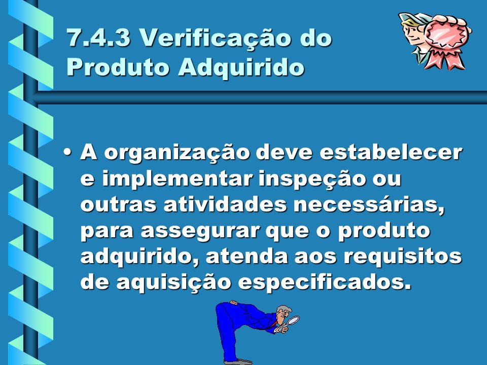 AVALIAÇÕES PARA MANUTENÇÃO DA QUALIFICAÇÃO Acompanhamento da performance do fornecedor.