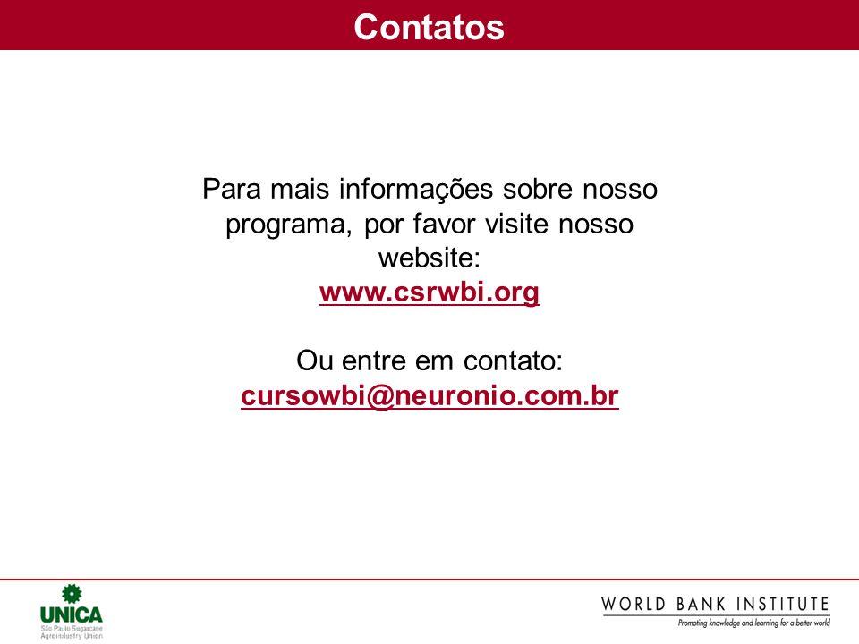 Para mais informações sobre nosso programa, por favor visite nosso website: www.csrwbi.org Ou entre em contato: cursowbi@neuronio.com.br Contatos