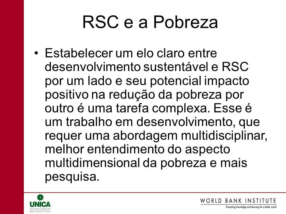 RSC e a Pobreza Estabelecer um elo claro entre desenvolvimento sustentável e RSC por um lado e seu potencial impacto positivo na redução da pobreza po