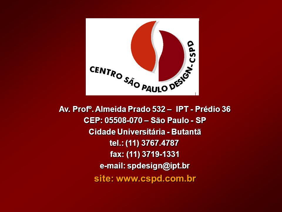 Av. Profº. Almeida Prado 532 – IPT - Prédio 36 CEP: 05508-070 – São Paulo - SP Cidade Universitária - Butantã tel.: (11) 3767.4787 fax: (11) 3719-1331