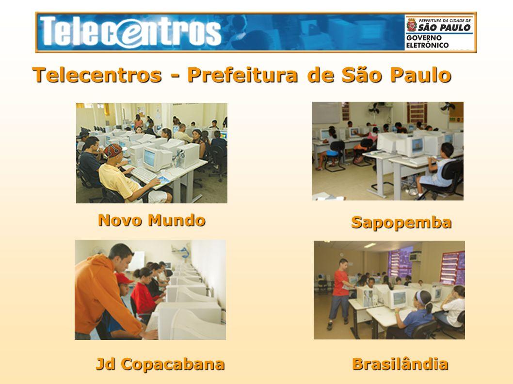 Telecentros - Prefeitura de São Paulo Novo Mundo Novo Mundo Jd Copacabana BrasilândiaSapopemba