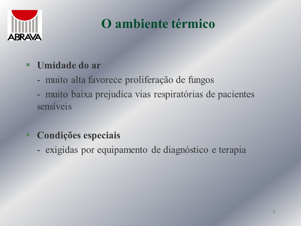 5 Qualidade do ar §Controle da contaminação micro biológico do ar §Controle de odores e poluentes químicos Processos de controle §Filtragem do ar §Controle dos fluxos de ar §Renovação do ar / Exaustão