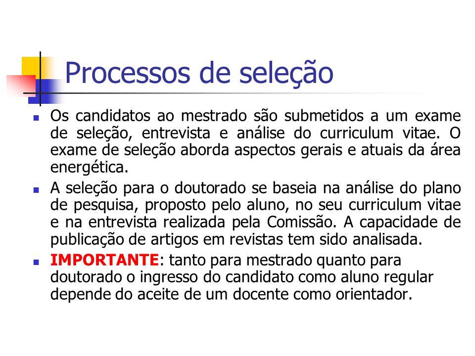 Processos de seleção Os candidatos ao mestrado são submetidos a um exame de seleção, entrevista e análise do curriculum vitae. O exame de seleção abor
