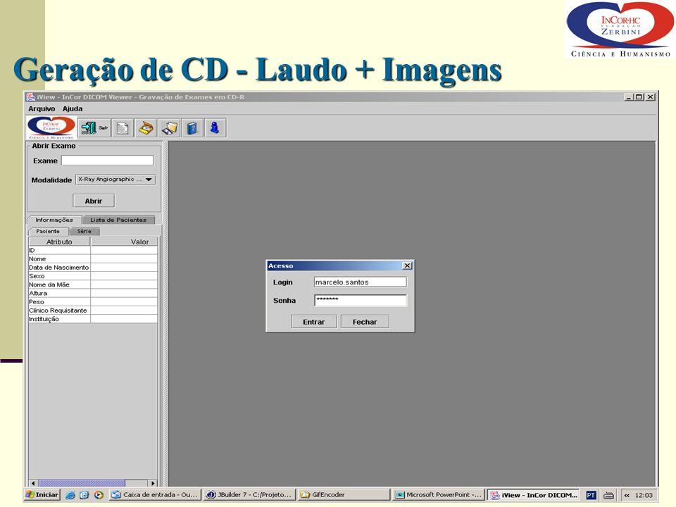 Geração de CD - Laudo + Imagens