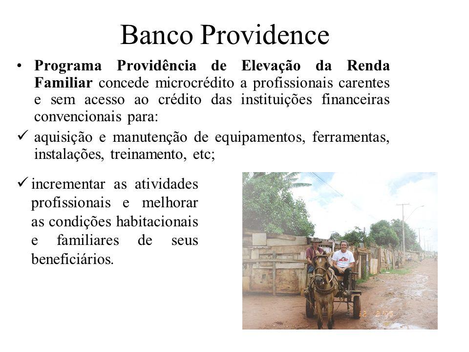 Banco Providence Programa Providência de Elevação da Renda Familiar concede microcrédito a profissionais carentes e sem acesso ao crédito das institui
