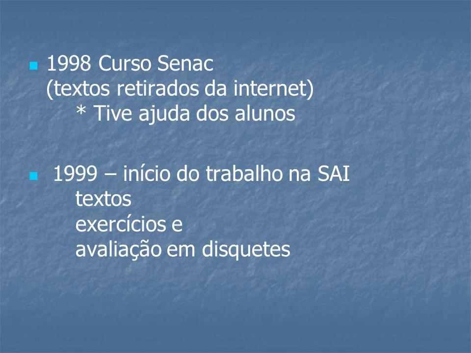 Ano 2002 Cursos Literarte More Than Words (Powerpoint, Cante – karaokê através do data show)