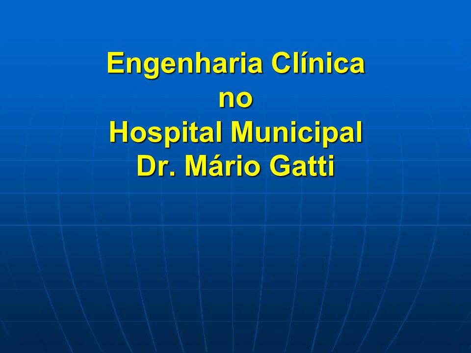 Engenharia Clínica no Hospital Municipal Dr. Mário Gatti