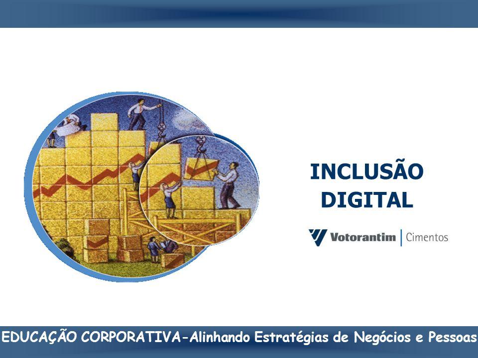 INCLUSÃO DIGITAL EDUCAÇÃO CORPORATIVA-Alinhando Estratégias de Negócios e Pessoas