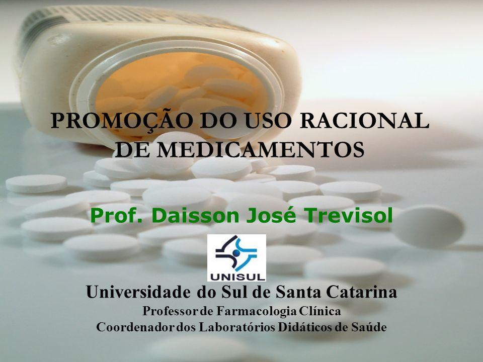 PROMOÇÃO DO USO RACIONAL DE MEDICAMENTOS Prof.