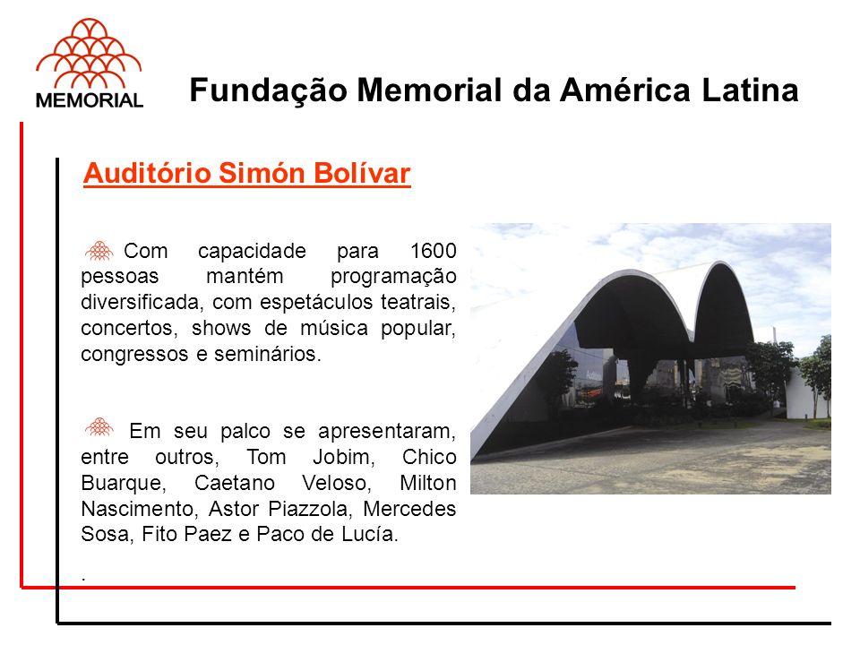 Fundação Memorial da América Latina Com capacidade para 1600 pessoas mantém programação diversificada, com espetáculos teatrais, concertos, shows de m