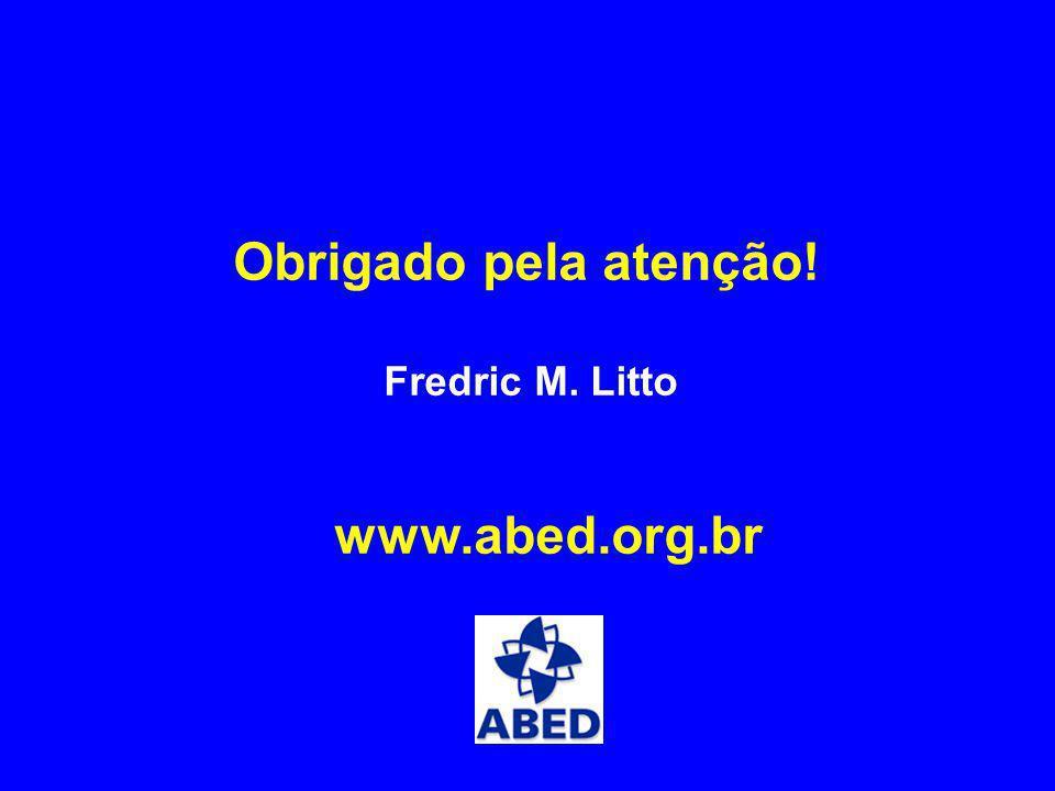 Obrigado pela atenção! Fredric M. Litto www.abed.org.br