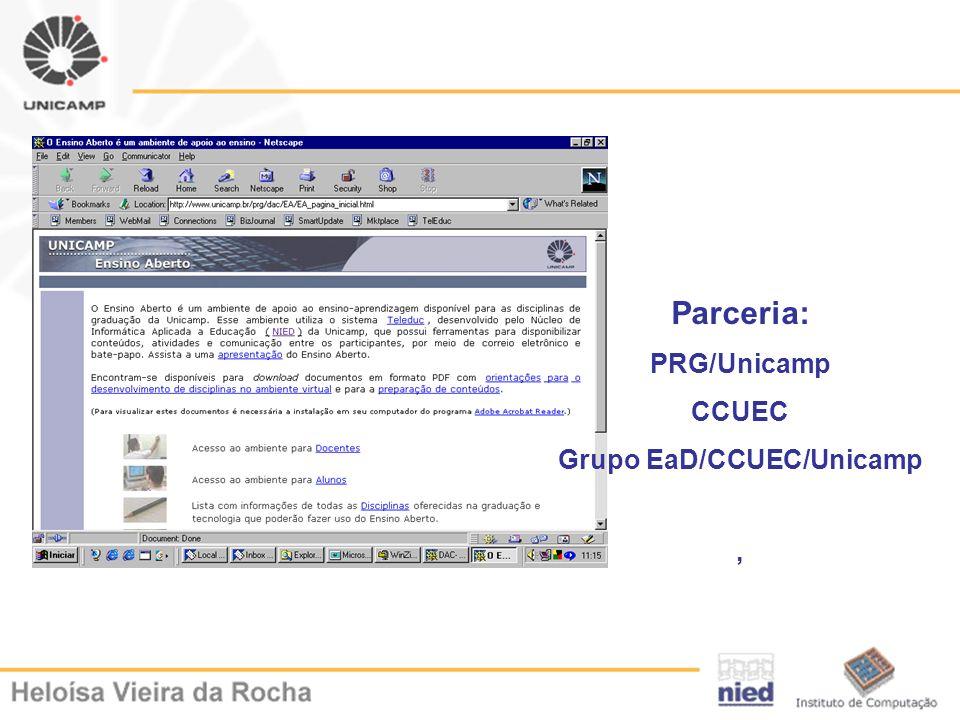 Parceria: PRG/Unicamp CCUEC Grupo EaD/CCUEC/Unicamp,