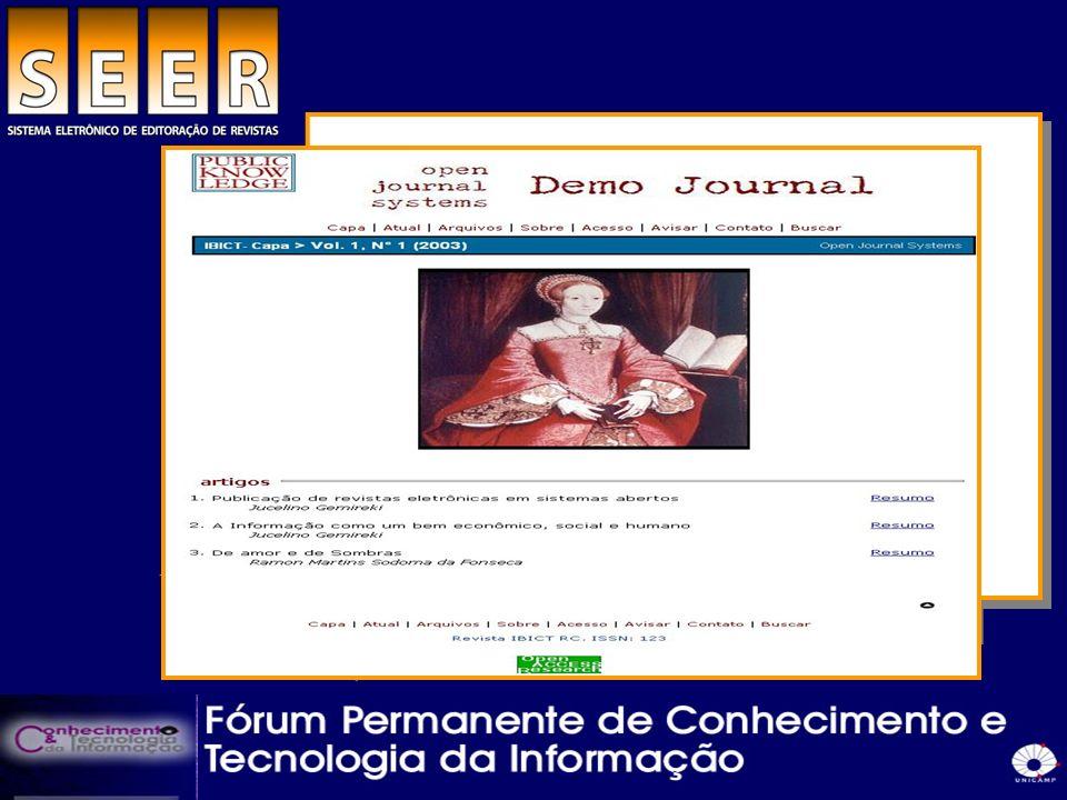 Histórico Adaptado inicialmente do software livre Open Journal Systems ( 2002 ) Customizado e traduzido para o português pelo ibict (2003) Usado mundialmente por mais de 260 revistas científicas (37 brasileiras) Fundação Max Bell e Social Sciences and Humanities Research Council do Canadá.