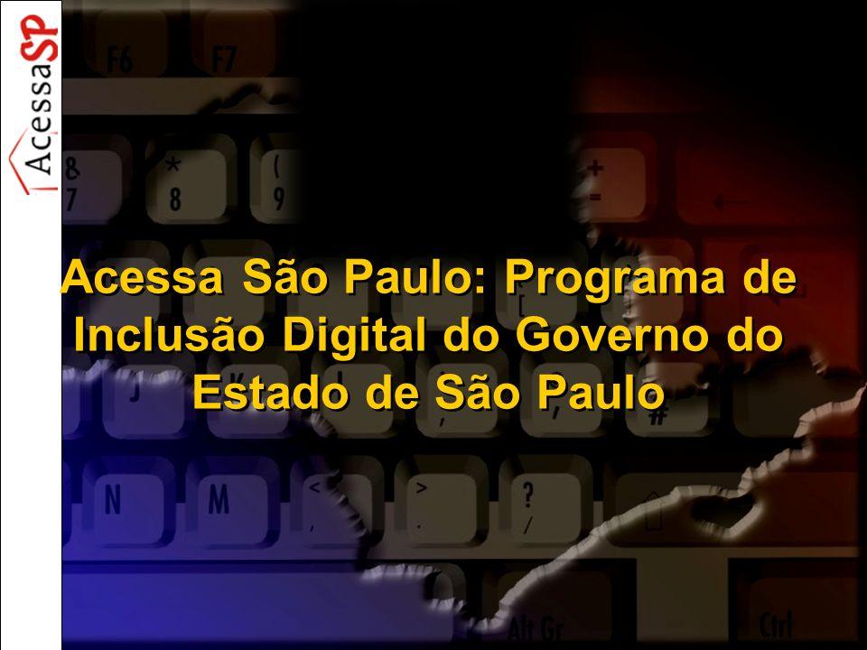 Acessa São Paulo: Programa de Inclusão Digital do Governo do Estado de São Paulo