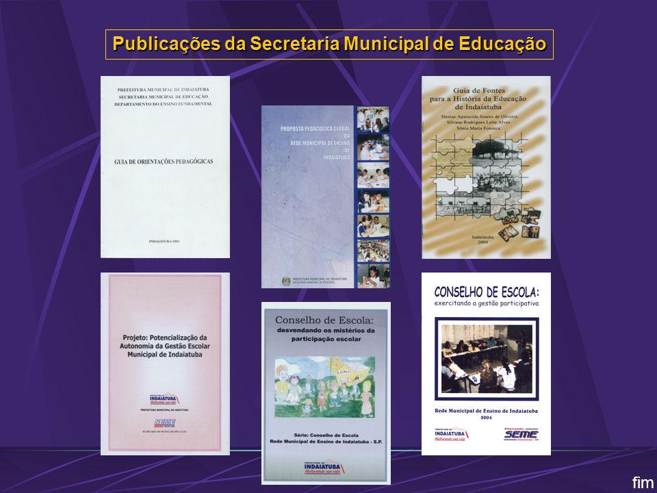 Publicações da Secretaria Municipal de Educação fim