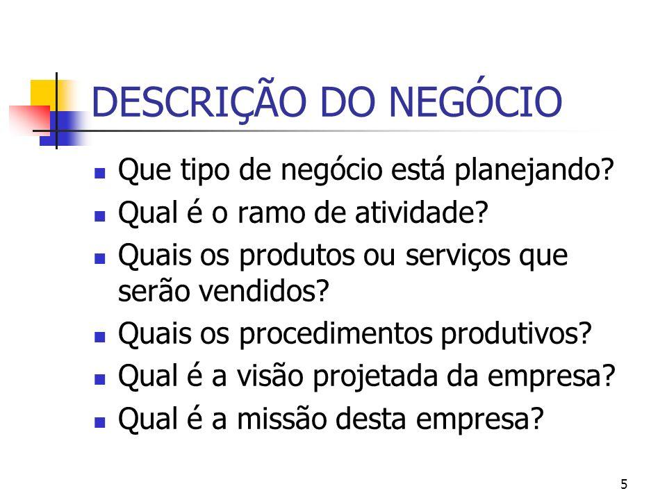 6 ESTRUTURA ORGANIZACIONAL Qual é a forma legal, licenças, alvarás e regulamentos do negócio.
