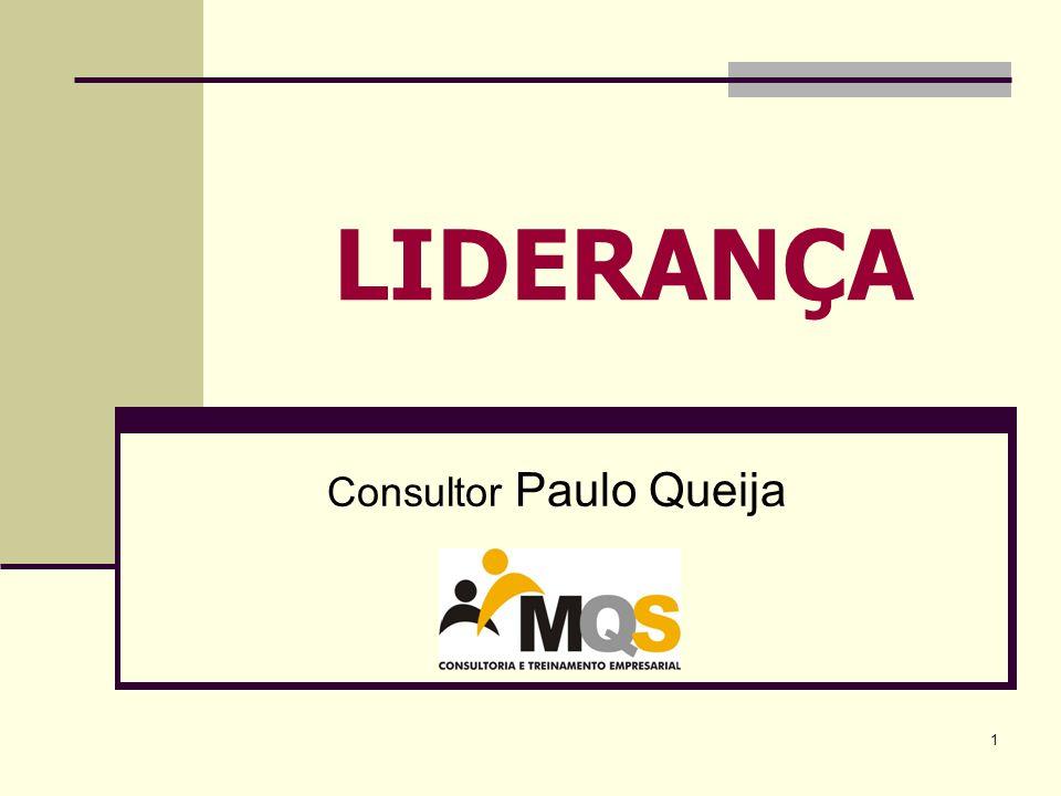 1 LIDERANÇA Consultor Paulo Queija