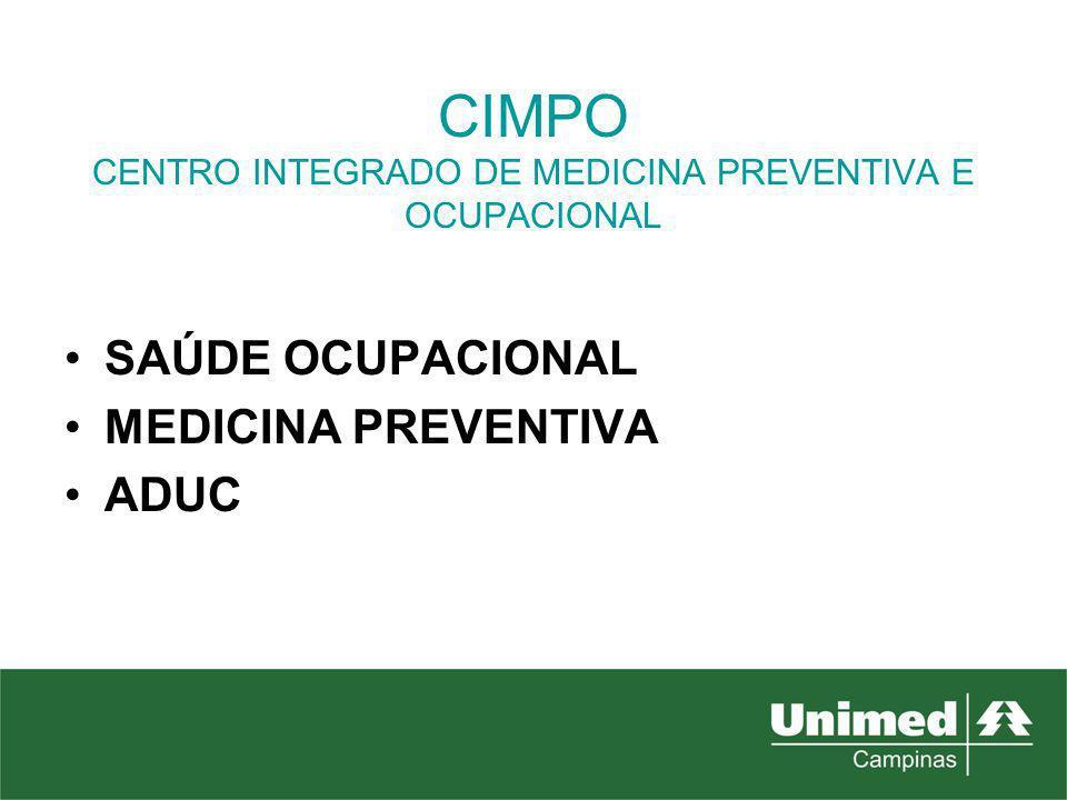 CIMPO CENTRO INTEGRADO DE MEDICINA PREVENTIVA E OCUPACIONAL SAÚDE OCUPACIONAL MEDICINA PREVENTIVA ADUC