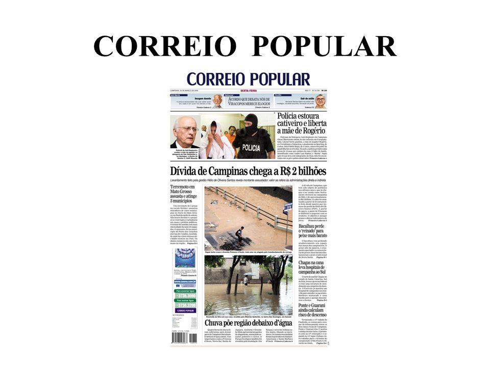 Principal título Defensor da comunidade Prestígio de 77 anos Vínculo com o leitor CORREIO POPULAR