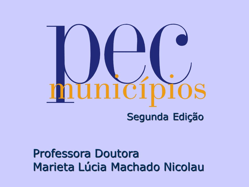 Segunda Edição Professora Doutora Marieta Lúcia Machado Nicolau