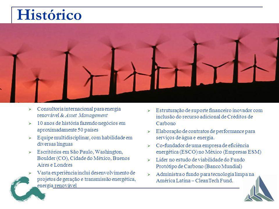 Histórico Consultoria internacional para energia renovável & Asset Management 10 anos de história fazendo negócios em aproximadamente 50 países Equipe
