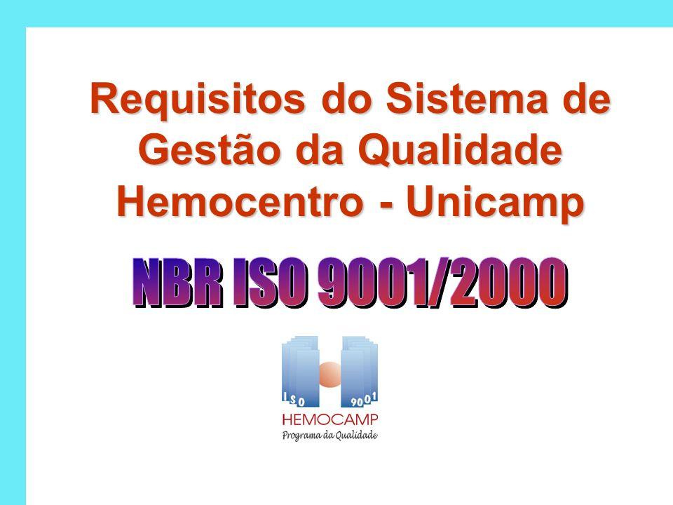 Requisitos do Sistema de Gestão da Qualidade Hemocentro - Unicamp
