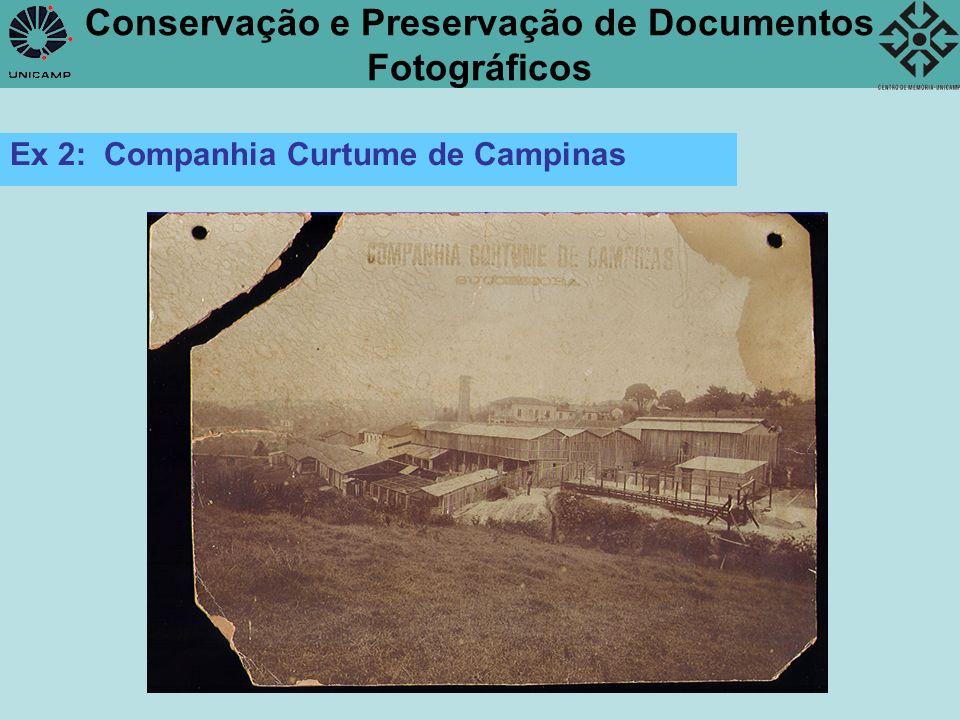 Conservação e Preservação de Documentos Fotográficos Ex 2: Companhia Curtume de Campinas