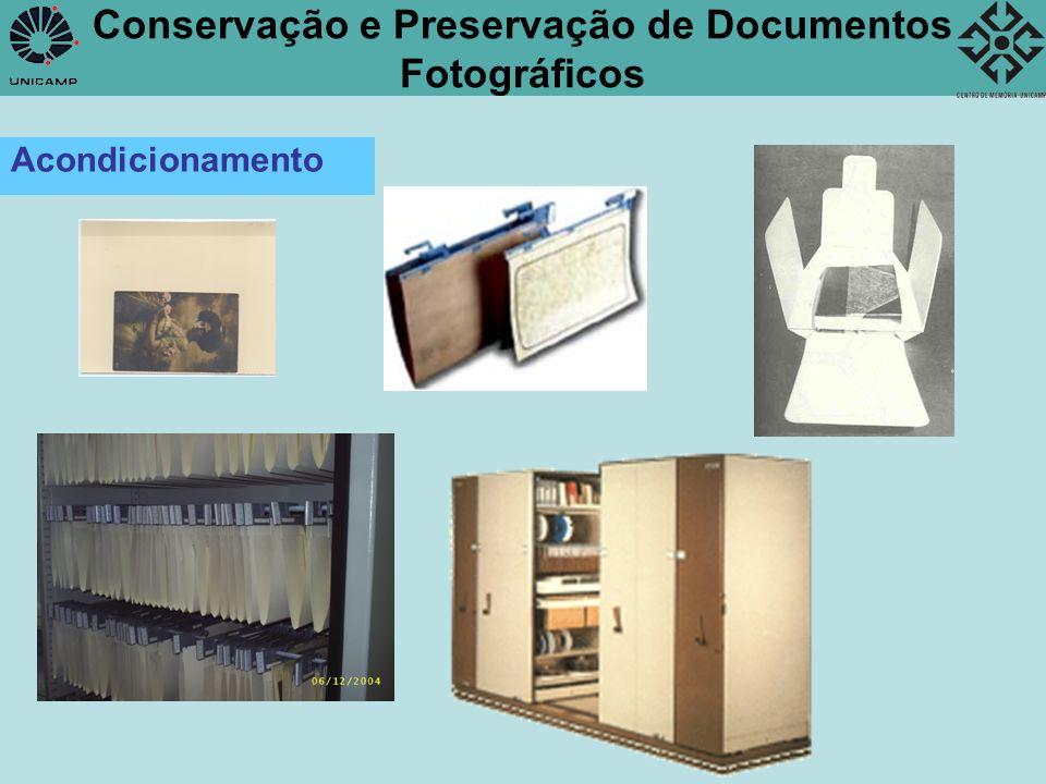 Conservação e Preservação de Documentos Fotográficos Climatização Controle de umidade Controle de temperatura - Aumenta a vida útil de um documento fotográfico, embora não interrompa seu processo de degradação.