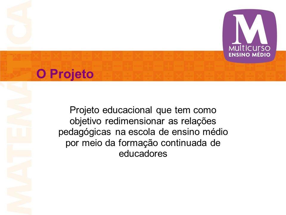 Projeto educacional que tem como objetivo redimensionar as relações pedagógicas na escola de ensino médio por meio da formação continuada de educadore